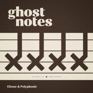 Ghost Notes – Every episode the creators behind the popular YouTube channels 12tone and Polyphonic discuss the latest in music news, how they approach analysis and they even might touch on what they are listening to right now.